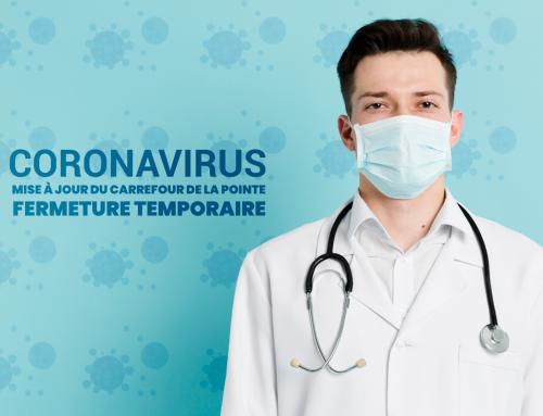 COVID-19: Fermeture temporaire du Carrefour de la Pointe